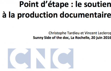Point d'étape du CNC sur le soutien à la production documentaire