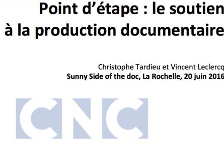 Point d'étape du CNC sur le soutien à la production documentaire