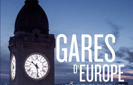 Gares d'Europe, produit par Yuzu Productions