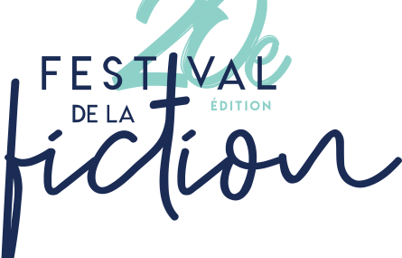 20ème Festival de la Fiction TV - 12 au 16 septembre 2018 - La Rochelle